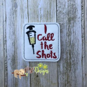 I Call the Shots Feltie Machine Embroidery Design Digital Download MGEDesigns