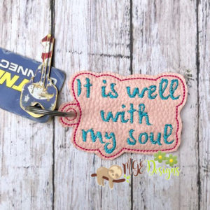 It Is Well Key Fob Machine Embroidery Design Digital Download MGEDesigns