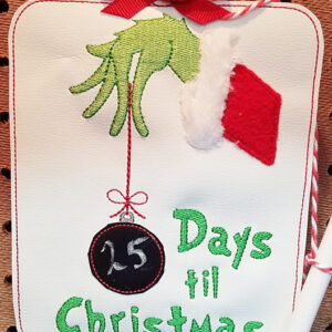 Grinch Days Till Christmas Board Machine Embroidery Design Digital Download by MGEDesigns