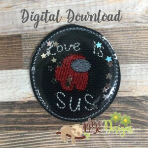 Love is Sus Feltie Machine Embroidery Design Digital Download by MGEDesigns