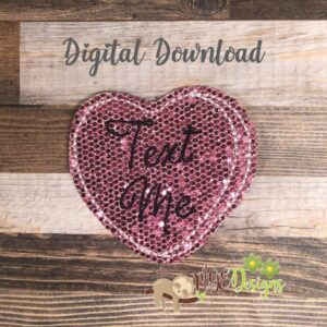 Text Me Heart Feltie Machine Embroidery Design Digital Download by MGEDesigns